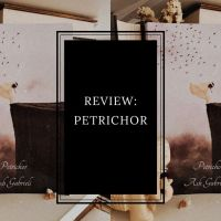 REVIEW: Petrichor by Ash Gabrieli